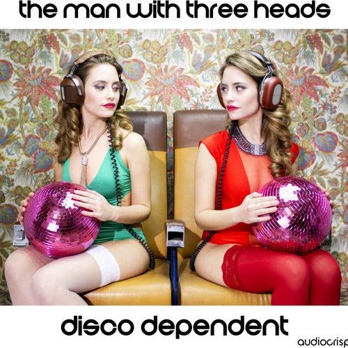 Disco Dependent de The Man