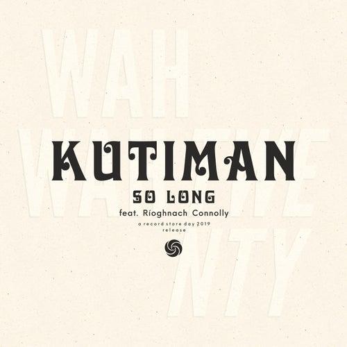 So Long von Kutiman