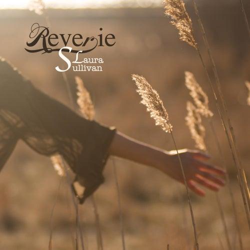 Reverie by Laura Sullivan