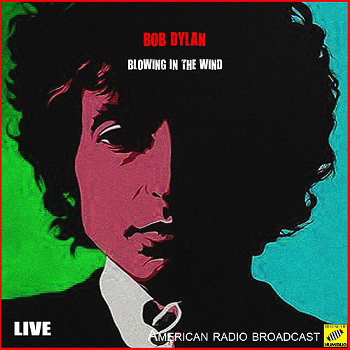 Blowin' In the Wind (Live) von Bob Dylan