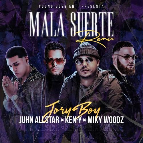 Mala Suerte (Remix) [feat. Ken-Y] by Jory Boy