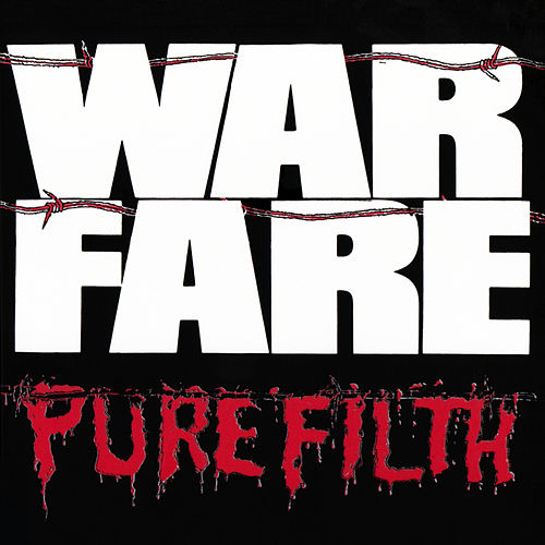 Pure Filth by Warfare