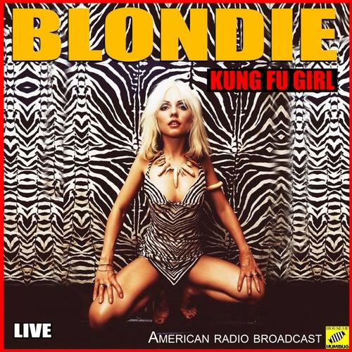 Kung Fu Girl (Live) de Blondie