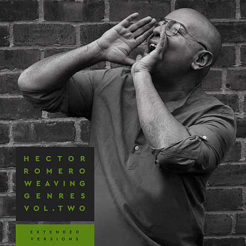 Weaving Genres, Vol. 2: Extended Versions von Hector Romero
