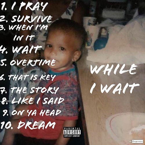 While I Wait by Ace
