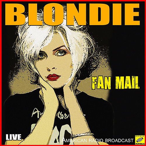 Fan Mail (Live) von Blondie