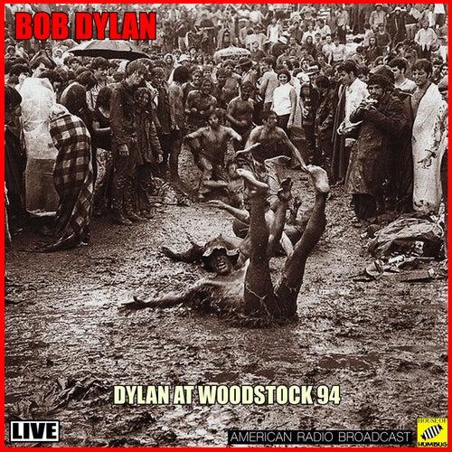Dylan at Woodstock 94 (Live) von Bob Dylan