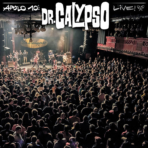 Apolo 10 (Live) by Dr. Calypso