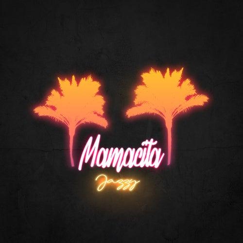 Mamacita by Jazzy