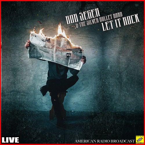 Let it Rock (Live) de Bob Seger