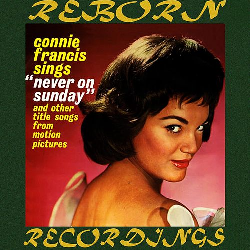 Sings Never on Sunday and Other Title Songs from Motion Pictures (HD Remastered) von Connie Francis