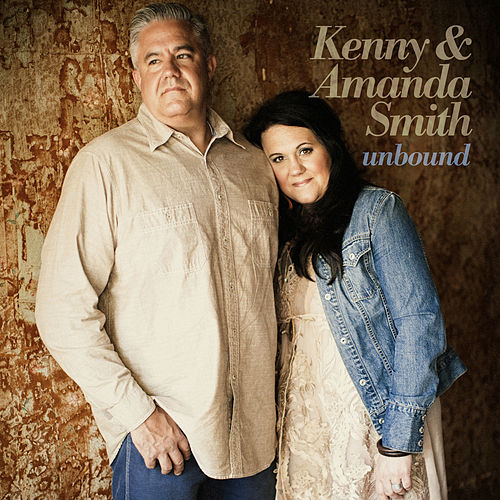 Unbound by Kenny & Amanda Smith