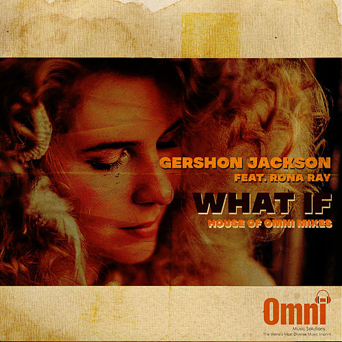 What If (feat. Rona Ray) von Gershon Jackson