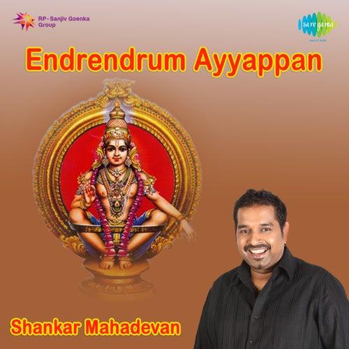 Endrendrum Ayyappan by Shankar Mahadevan