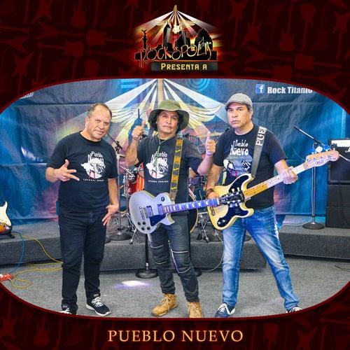 Rockopolis Presenta a Pueblo Nuevo de Pueblo Nuevo