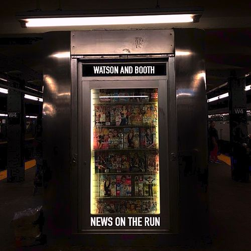 News on the Run by Watson and Booth