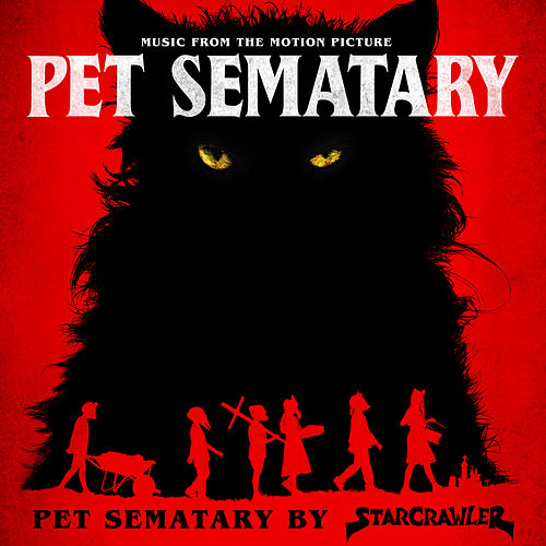 Pet Sematary by Starcrawler