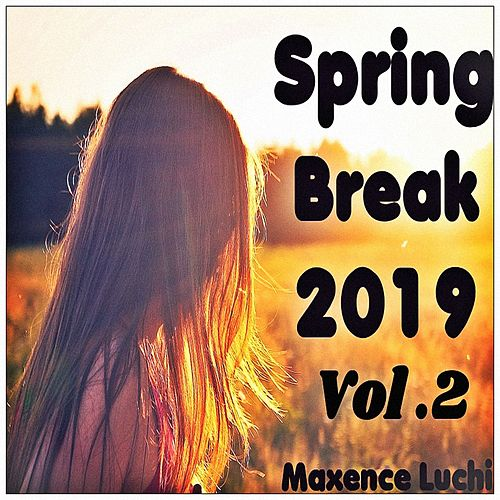 Spring Break 2019 Vol.2 de Maxence Luchi