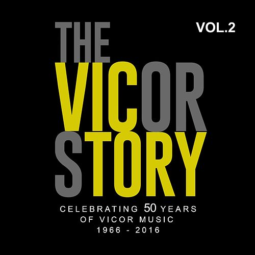 The Vicor Story: Celebrating 50 Years Of Vicor Music, Vol. 2 by Various Artists
