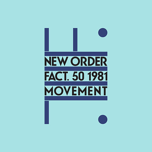 Movement (Definitive; 2019 Remaster) von New Order