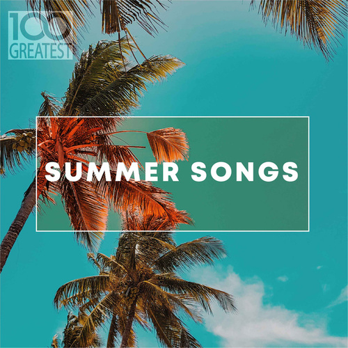 100 Greatest Summer Songs fra Various Artists