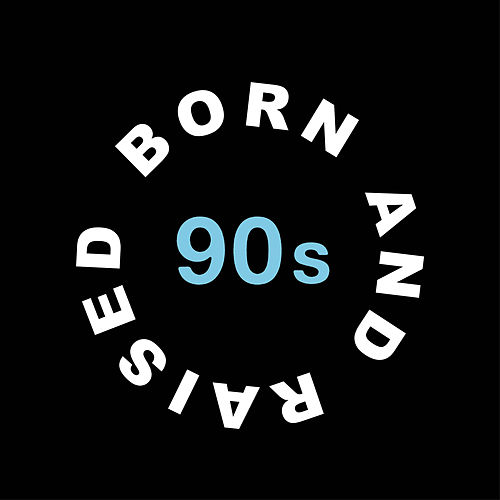 Born and Raised in the 90s de Various Artists
