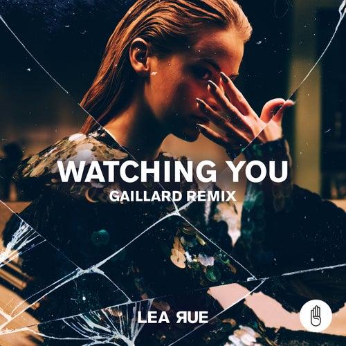 Watching You (Gaillard Remix) by Lea Rue