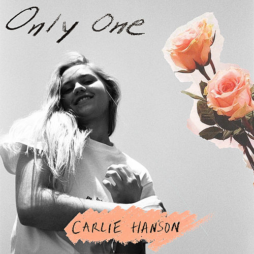 Only One by Carlie Hanson