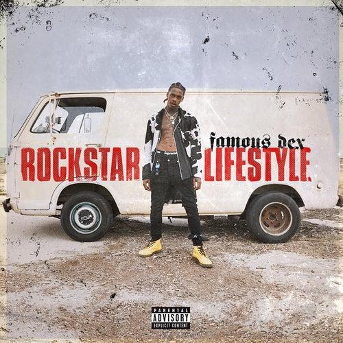 Rockstar Lifestyle de Famous Dex