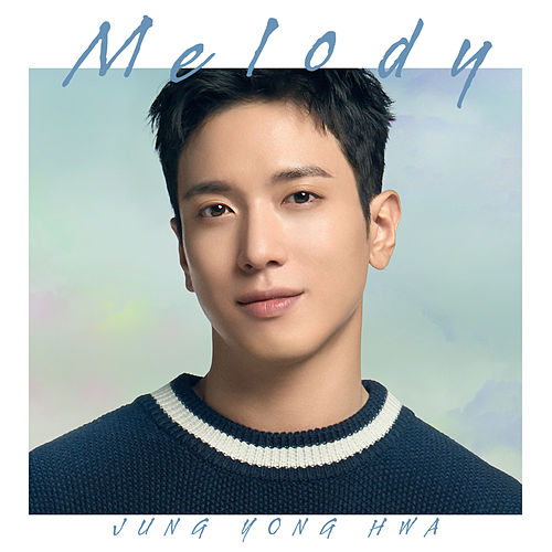Melody de Jung Yong Hwa