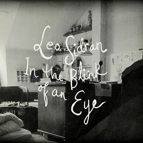 In The Blink Of An Eye by Leo Sidran