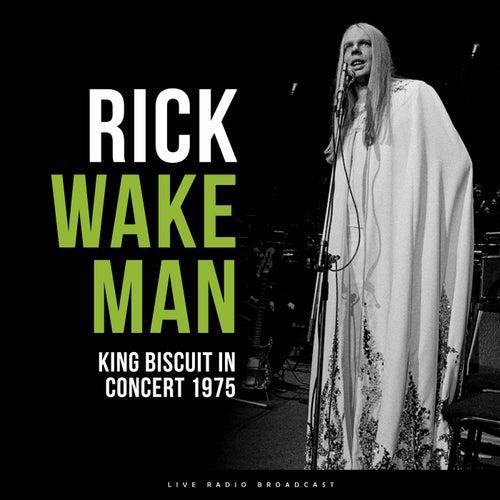 King Biscuit in Concert 1975 (Live) de Rick Wakeman