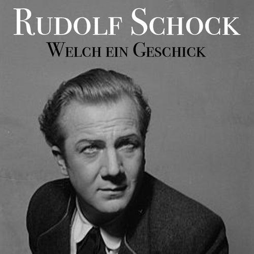 Welch Ein Geschick von Rudolf Schock