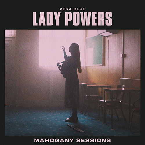 Lady Powers (Mahogany Sessions) von Vera Blue