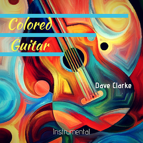 Colored Guitar de Dave Clarke