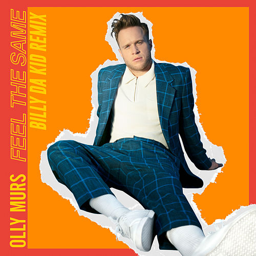 Feel the Same (Billy Da Kid Remix) by Olly Murs