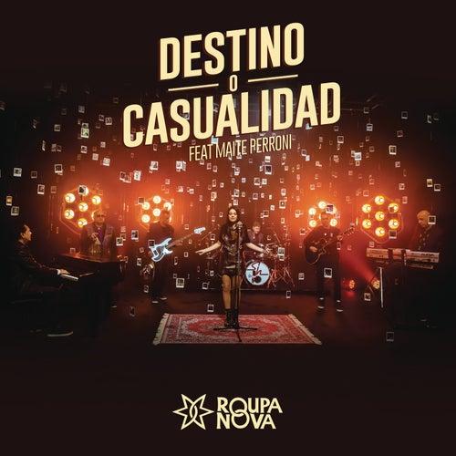 Destino ou Acaso (Destino o Casualidad) by Roupa Nova