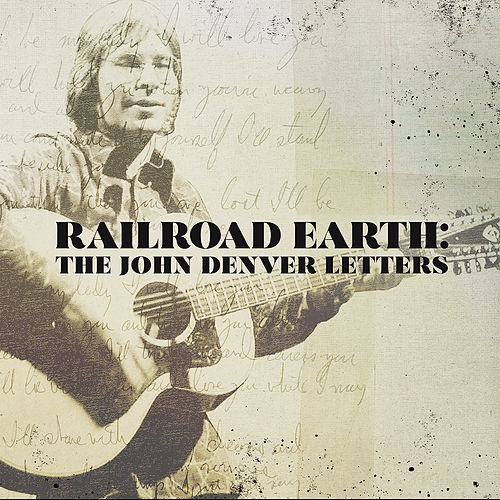 The John Denver Letters de Railroad Earth