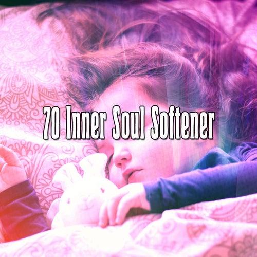 70 Inner Soul Softener von Best Relaxing SPA Music