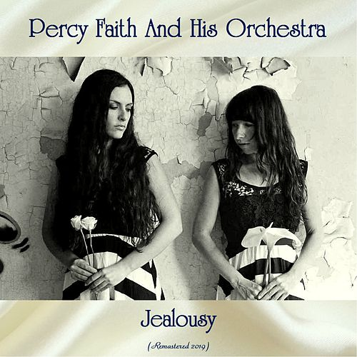 Jealousy (Remastered 2019) von Percy Faith