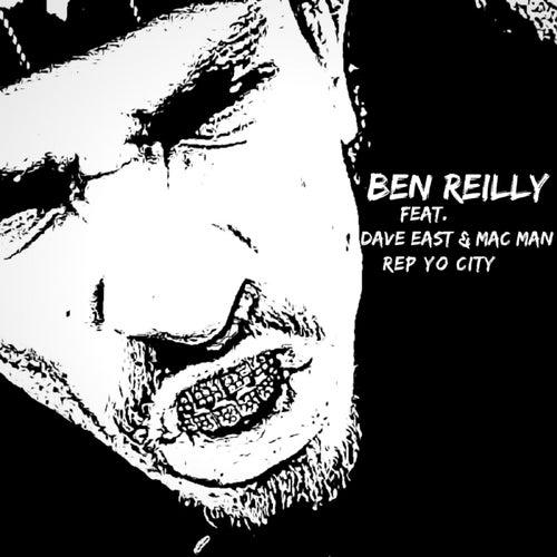 Rep Yo City (feat. Dave East & Mac Man) von Ben Reilly