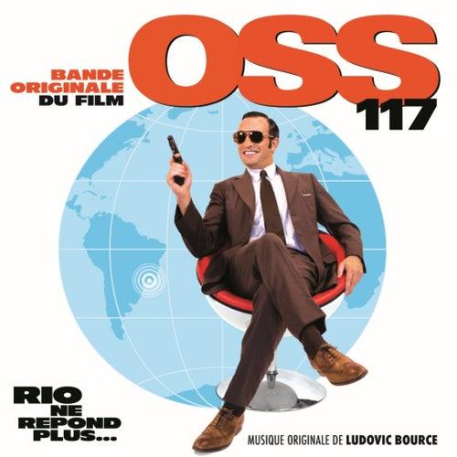OSS 117: Rio ne répond plus... (Bande originale du film) de Ludovic Bource