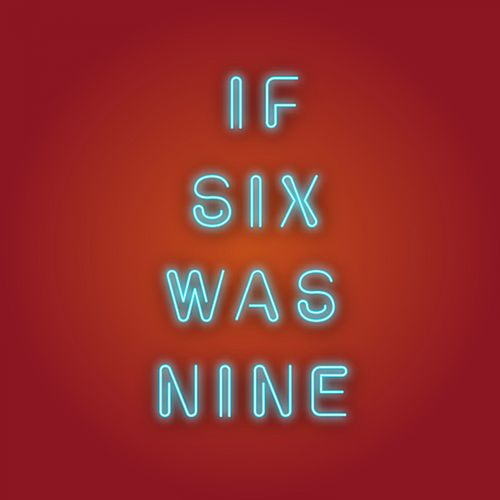 If Six Was Nine by Various Artists