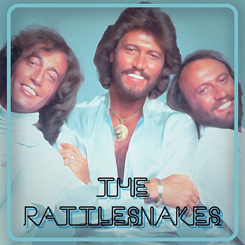 The Rattlesnakes de Bee Gees