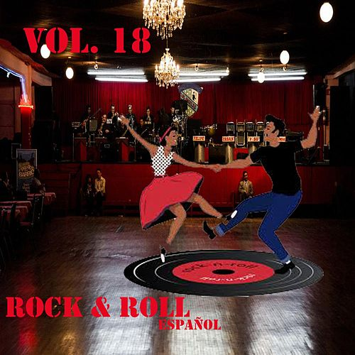 Rock & Roll Español, Vol. 18 de Various Artists