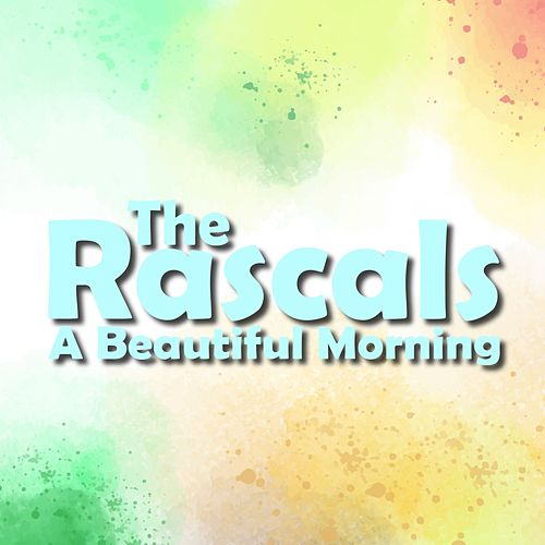 A Beautiful Morning de The Rascals