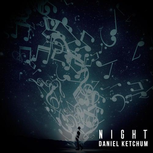 Night von Daniel Ketchum