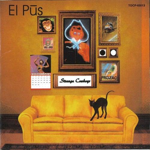 Strange Cowboys (2019 Remaster) di El Pus