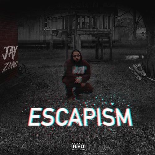 Escapism de Jay Zano