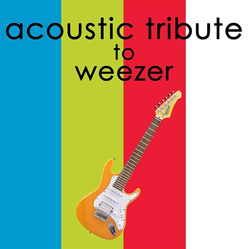 Acoustic Tribute to Weezer de Guitar Tribute Players